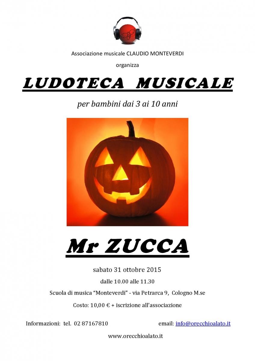 LOCANDINA Mr Zucca -31 ott 2015-001